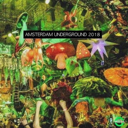 Tony Mafia & Lahas - Amsterdam Undergrounds 2018 (2018)