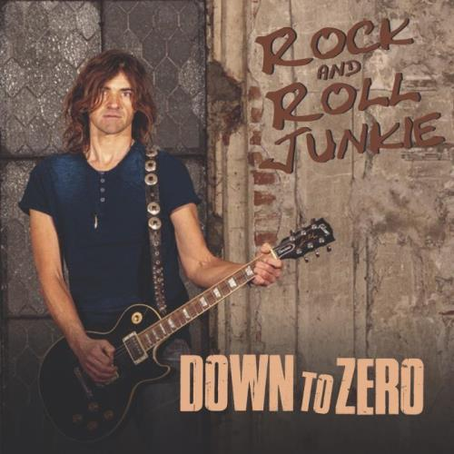 Rock & Roll Junkie - 2018 - Down to Zero (mp3)