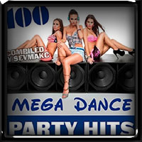 100 Mega Dance Party Hits 2018