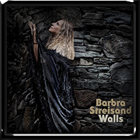 Barbra Streisand - Walls 2018