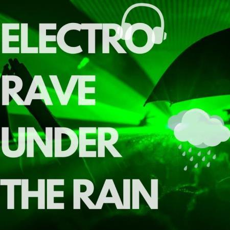Dj Amnesia - Electro Rave Under The Rain (2018)