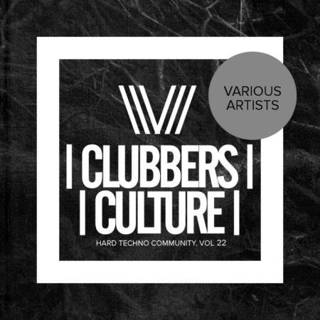 Clubbers Culture Hard Techno Community, Vol. 22 (2018)