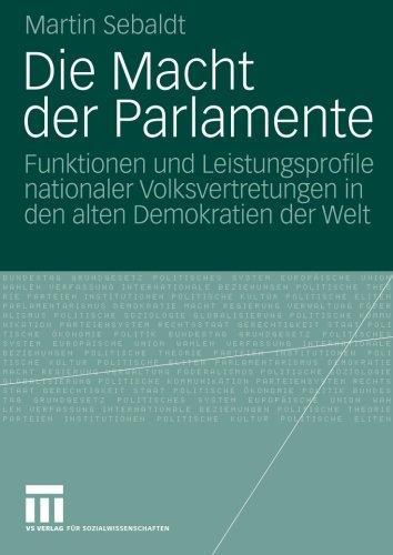 Martin Sebaldt - Die Macht der Parlamente
