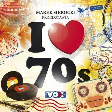 Marek Sierocki Przedstawia I Love 70s