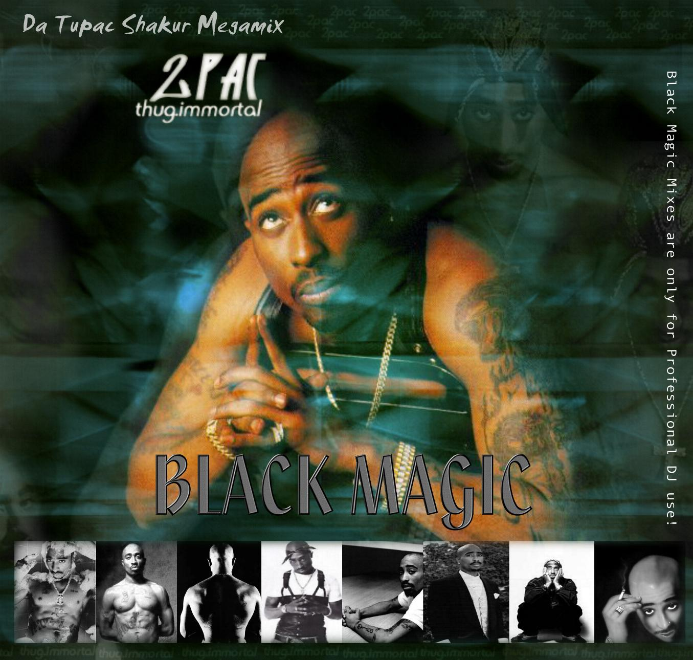 Cover Album of Black Magic - Da Tupac Shakur Megamix