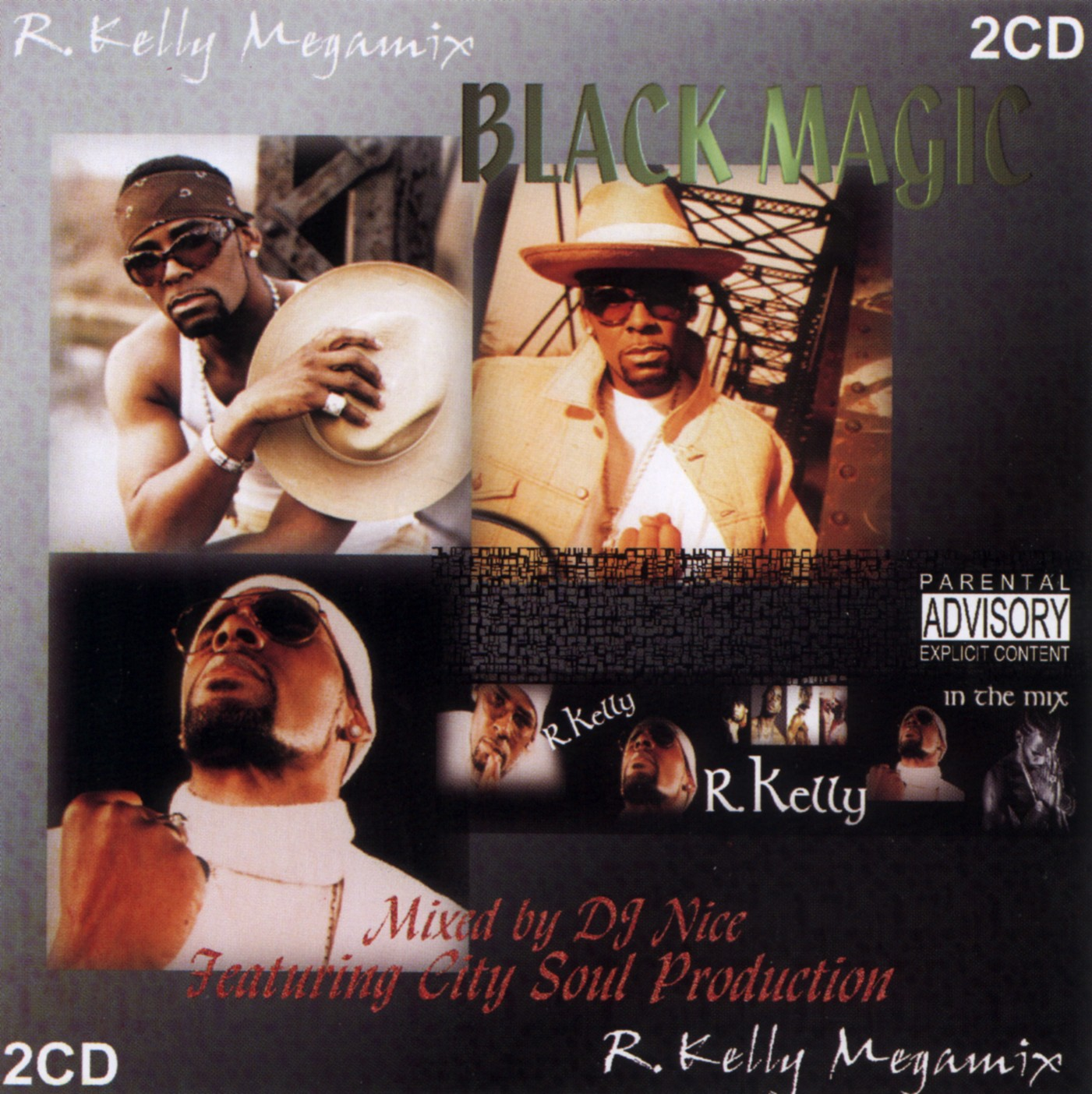 Black Magic - R. Kelly In The Mix