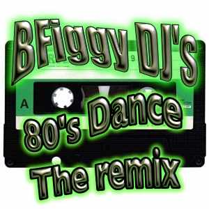 BFiggy DJ's Retro Party 80's Remix