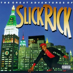 Slick Rick -  The Great Adventures Of Slick Rick 1988
