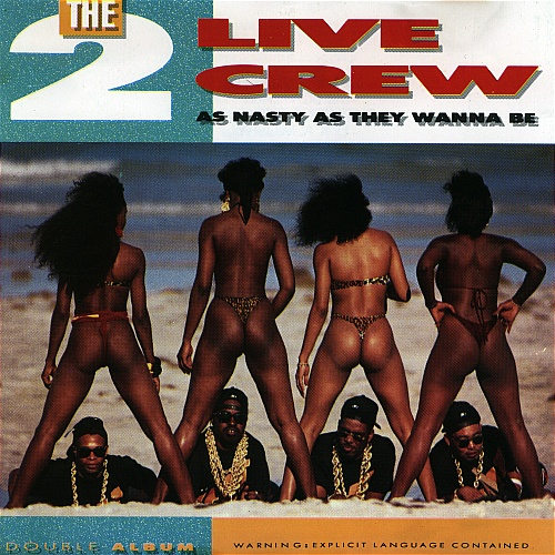 2 Live Crew - (1989) As Nasty As They Wanna Be