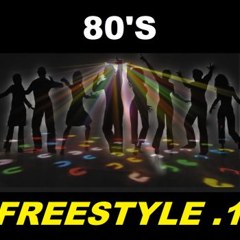 80'S FREESTYLE #1 mixed by OkTaViUsRoCk