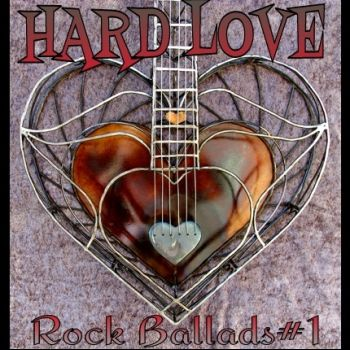 Hard Love---Rock Ballads-1 Mixed by Oktaviusrock