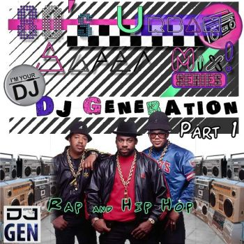 80'S URBAN SUPER MIX! PT.1 (HIP HOP & RAP) DJ Generation