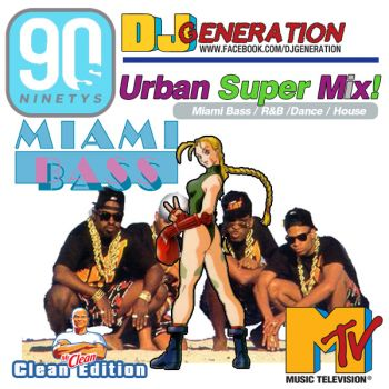 90'S URBAN SUPER MIX! PT.5 (MIAMI BASS DANCE HOUSE)