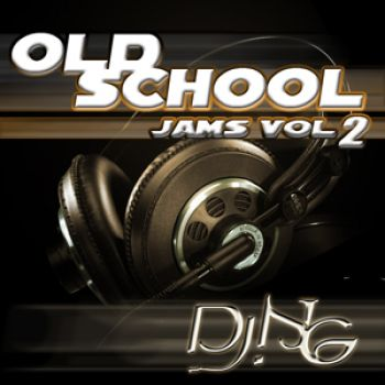 OLD SCHOOL JAMS 2 MIXED BY Dj NG