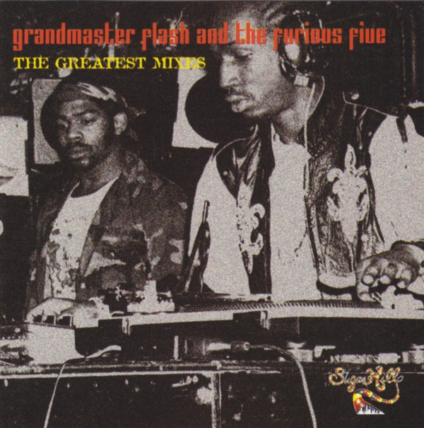 Grandmaster Flash & The Furious Five - (1997-2002) The Greatest Mixes [320]