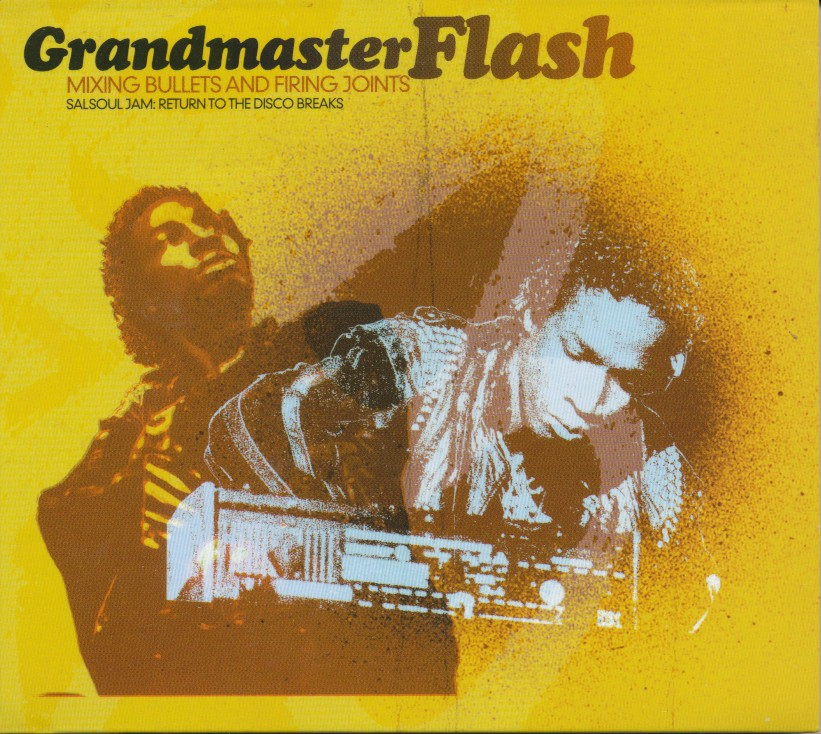 Grandmaster Flash - Mixing Bullets And Firing Joints 2003