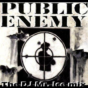 PUBLIC ENEMY MIXED BY DJ Mr. ICE