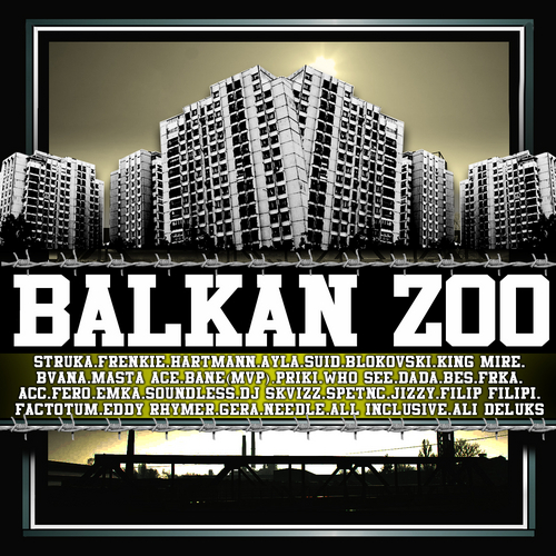 Balkan Zoo Mixtape 2010