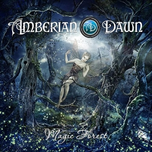 Amberian Dawn - Magic Forest (2014) [Limited Edition]