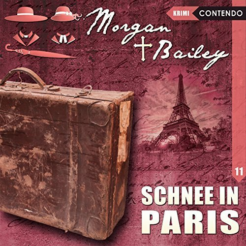 Morgan und Bailey Folge 11 Schnee in Paris