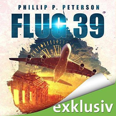 Phillip Peterson Flug 39 ungekuerzt