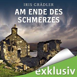 Iris Graedler Collin Brown 2 Am Ende des Schmerzes ungekuerzt
