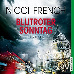 Nicci French Frieda Klein 7 Blutroter Sonntag