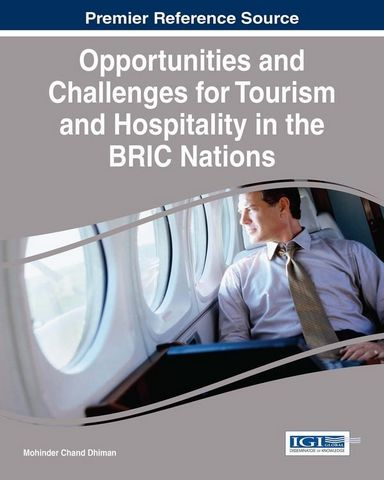 : Opportunities and Challenges for Tourism and Hospitality in the Bric N