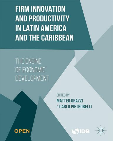 : Firm Innovation and Productivity in Latin America and the Caribbean T