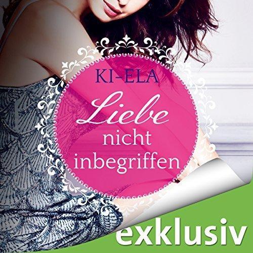 Ki Ela Liebe nicht inbegriffen ungekuerzt