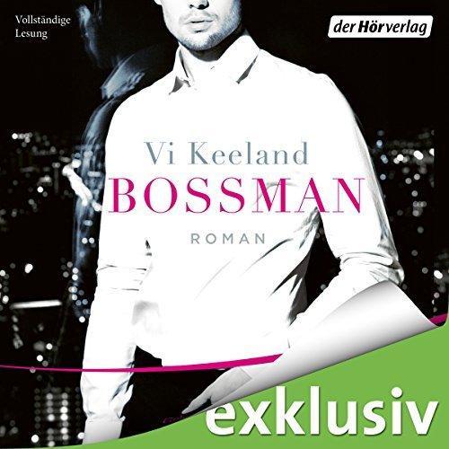 Vi Keeland Bossman ungekuerzt