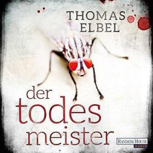 Thomas Elbel Der Todesmeister ungekuerzt