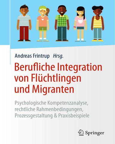 Berufliche Integration von Fluechtlingen und Migranten