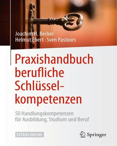 Praxishandbuch berufliche Schluesselkompetenzen 50-HaNdlungskompetenzen fuer Ausbildung Studium und Beruf