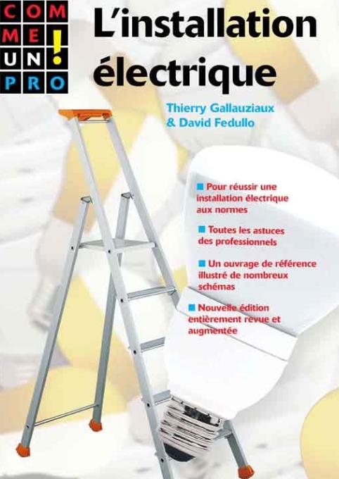 L'installation électrique comme un pro!