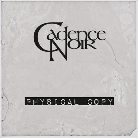 Cadence Noir - Physical Copy (2018)