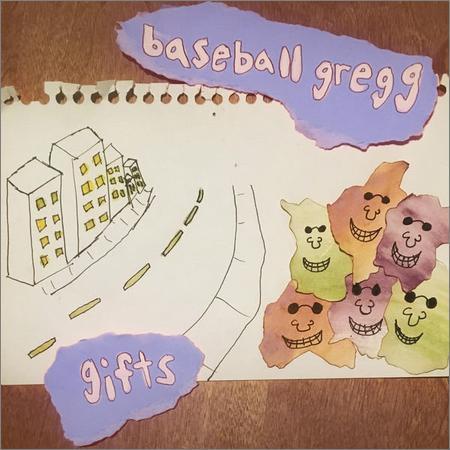 Baseball Gregg - Gifts (2018)
