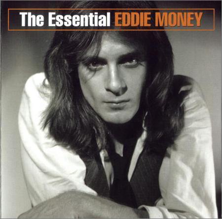 Eddie Money - The Essential Eddie Money (2003)
