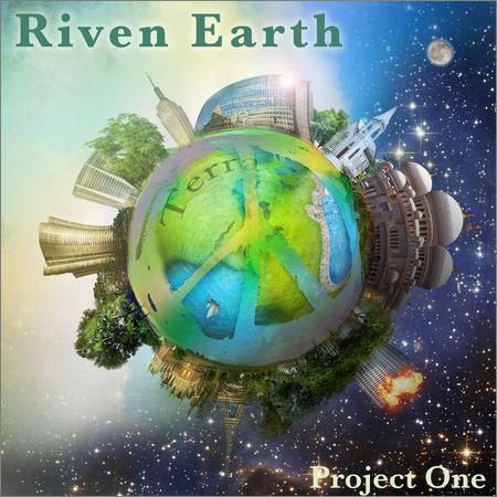Riven Earth - Project One (2018)