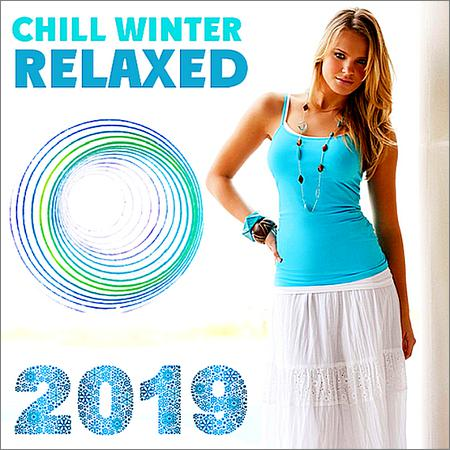VA - Chill Winter Relaxed (2019)