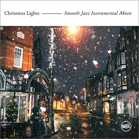 VA - Christmas Lights Smooth Jazz Instrumental Music (2018)