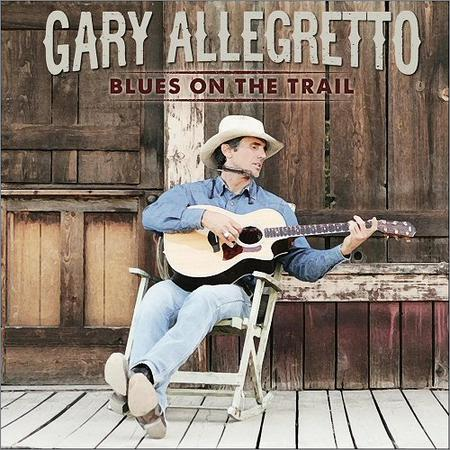 Gary Allegretto - Blues On The Trail (2018)