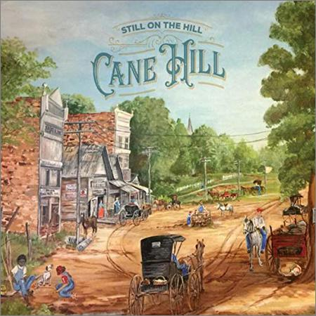 Still On The Hill - Cane Hill (2018)