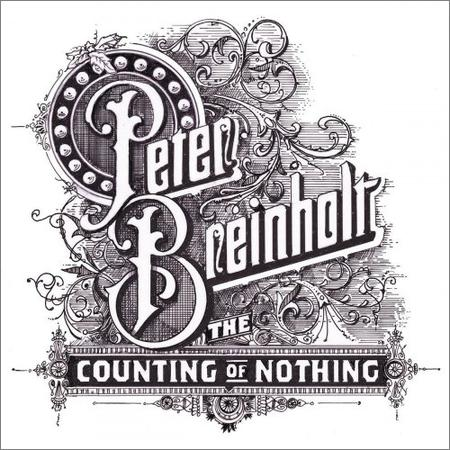 Peter Breinholt - The Counting Of Nothing (2018)