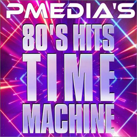 VA - 80s Hits Time Machine (2018)