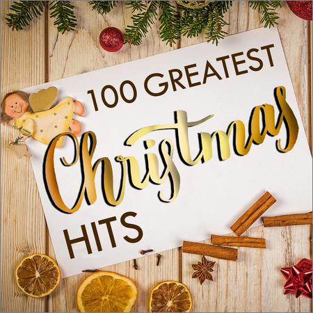 VA - 100 Greatest Christmas Hits (2018)
