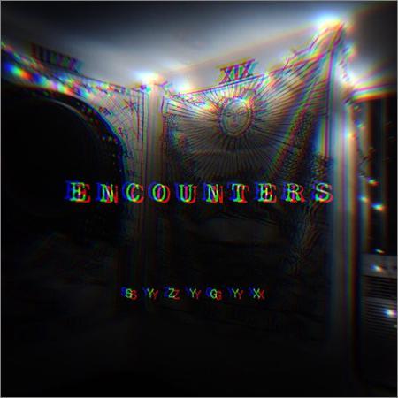 S Y Z Y G Y X - Encounters (EP) (2018)